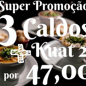 SUPER PROMOÇÃO 3 CALDOS + KUAT 2L *Promoção*